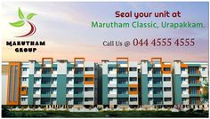 Marutham Classic is a multi-storeyed apartment complex built in ‪#‎Urapakkam‬. Your hunt ends with ‪#‎Marutham‬ ‪#‎Classic‬ for a fun and enjoyable living. ‪#‎RealEstate‬ ‪#‎Chennai‬