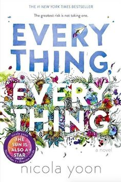 "<i><a href=""https://www.amazon.com/dp/0553496646/?tag=buzz0f-20"" target=""_blank"">Everything, Everything</a></i> by Nicola Yoon"