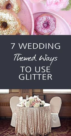 Wedding decor, glitter tips, DIY weddings, wedding hacks, wedding tricks, popular pin, glitter hacks, decorating with glitter, wedding decoration ideas, how to decorate for a wedding reception, how to decorate with glitter for your wedding