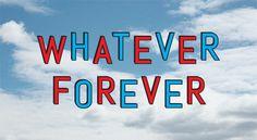 whateverforever yeah!