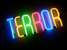 Terror neon, 2006 by artist Olivier Kosta-Thefaine