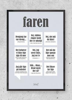 Moren-Dialægt-sjove-plakater-med-tekst-julegave-til-mor-plakater-med-humor-plakater-med-tekst-dialekt-plakater-dialægt-plakat. Danish Language, Cool Diy, Games For Kids, Funny Images, Puns, Quotations, Verses, Haha, Diy And Crafts