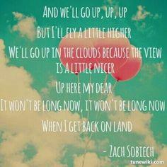 clouds by zach sobiech | Clouds - Zach Sobiech | W O R D S