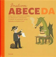 abeceda šmalcova - Hledat Googlem Comic Books, Comics, Cover, Blog, Kids, Children Books, Author, Young Children, Children's Books