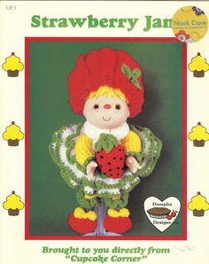 """Vintage Crochted Dolls - Dumplin Designs """"Strawberry Jam' Crocheted Doll by Cupcake Corner is a cute crochet pattern that will make you smile! The two-page leaflet will give complete, simple instructions for you to crochet this doll for your daughter or granddaughter. by NookCove, $6.23"""