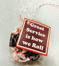 """Great service is how we roll"" customer service week 2015 Employee Appreciation Gifts, Volunteer Appreciation, Employee Gifts, Volunteer Gifts, Staff Gifts, Client Gifts, Teacher Gifts, Team Gifts, Teacher Treats"