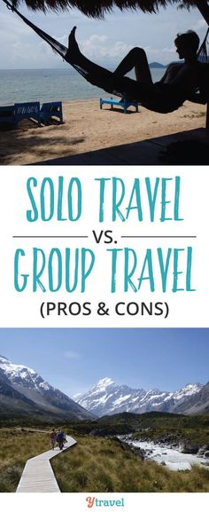 Solo Travel vs Group Travel? Should you #travel #solo or in as group? The decision to travel solo or in a group can be one that's particularly tough, especially for a first time traveler. Learn the #PROS and #CONS of each. #SoloTravel #GroupTravel #Adventure #Explore
