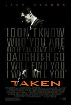 #MFC4012 This is Liam Neeson's film, Taken. It's one of my all time favourite films