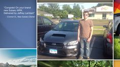 Dear Connor O Neill   A heartfelt thank you for the purchase of your new Subaru from all of us at Premier Subaru.   We're proud to have you as part of the Subaru Family.