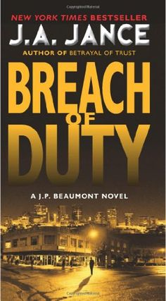 Breach of Duty: A J. P. Beaumont Novel by J. A. Jance http://www.amazon.com/dp/0062088165/ref=cm_sw_r_pi_dp_EhwAvb18VN2EM
