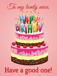 Send Free Colorful Happy Birthday Cake Card to Loved Ones on Birthday & Greeting Cards by Davia. It's free, and you also can use your own customized birthday calendar and birthday reminders. Nephew Birthday Quotes, Birthday Cards For Niece, Birthday Wishes Girl, Happy Birthday Nephew, Happy Birthday Wishes Cards, Birthday Cake Card, Birthday Reminder, Happy Belated Birthday, Birthday Wishes Quotes