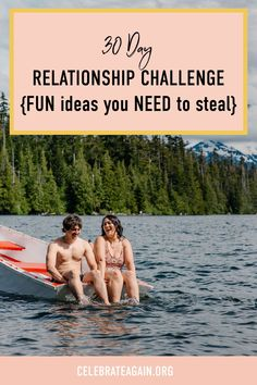 Creative Date Night Ideas, Double Dates, Relationship Challenge, Daily Challenges, 30 Day Challenge, Singles Day, Guide Book, Getting Out