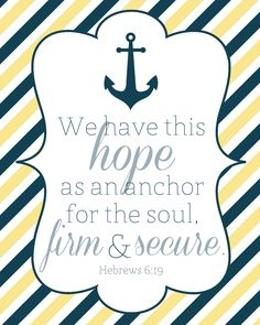 Items similar to Hebrews Anchor Bible Verse Printable Nautical Anchor Digital Art on Etsy Anchor Bible Verses, Printable Bible Verses, Bible Verses Quotes, Scriptures, Walk By Faith, Faith In God, Favorite Bible Verses, Favorite Quotes, Quotes To Live By