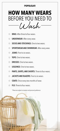 How Many Wears Before You Need to Wash - unless, of course, it's obviously dirty before then.