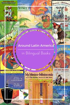 Join us traveling around Latin America from the pages of a bilingual book.
