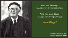 Jean Piaget (1896-1980) Jean Piaget, Greek Quotes, Psychology, Knowledge, Mindfulness, Fictional Characters, Photos, Philosophy, Psicologia