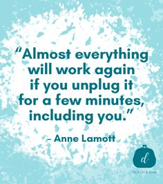 Anyone else get ragey at every electrical device in your home when it wont work? Power down. Me Quotes, Motivational Quotes, Anne Lamott, A Dime, Priorities, Live Life, Everything, Budgeting, Let It Be