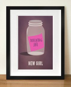 Adorkable Gifts For New Girl Fans: Schmidt Quote Print ($18) : Douchebag Jar Art ($14)