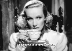 Marlene Dietrich. Someone is in love with me. Back Then, half of the World was... (The other half prefered Garbo:))