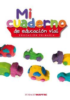 """"""" Cuaderno de EDUCACIÓN VIAL"""" by COSQUILLITAS EN LA PANZA  EMILY PALAU, via Slideshare"""