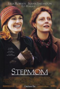 """Stepmom"" (1998) *Drama/Comedy by Chris Columbus-- starring Julia Roberts, Susan Sarandon, Ed Harris"