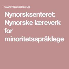 Nynorsksenteret: Nynorske læreverk for minoritetsspråklege