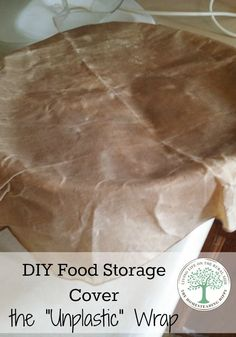 Make your own food wraps for foods and containers in minutes! Easy to make and use! The Homesteading Hippy