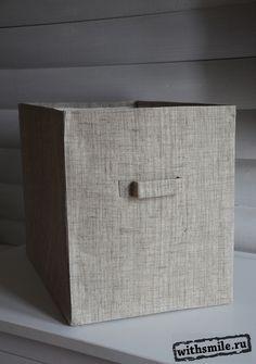 Короб для вещей своими руками.  Порядок в доме - короба для вещей. Своими руками, лен, холст, туесок, организация вещей, Organizing ideas, fabric boxes, burlap.