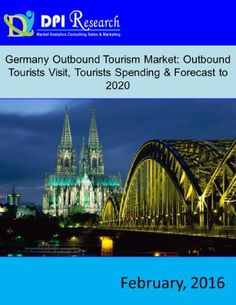 """DPI Research has announced the addition of the """"Germany Outbound Tourism Market: Outbound Tourists Visit, Tourists Spending & Forecast to report to its offering Tourism Marketing, Sales And Marketing, The Beautiful Country, Beautiful Places, Amazing Places, Travel Around The World, Around The Worlds, Visit Germany, Throughout The World"""