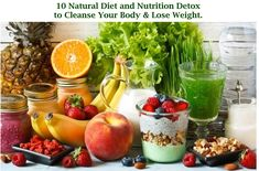 10 Natural Diet and Nutrition Detox to Cleanse Your Body & Lose Weight. - Diet And Nutrition Detox Diet Menu, Colon Cleanse Diet, Detox Diet Plan, Diet Plan Menu, Cleanse Detox, Body Cleanse, Liver Detox, Diet Plans, Healthy Recipes On A Budget