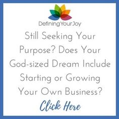 Need help starting or growing your own business? Let Natalie Joy of Defining Your Joy help you!