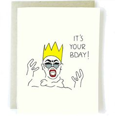 "Drag Queen's make everything better. Even Birthdays. ""It's Your Bday!"" Inside: [Blank] Luxe Cream, Professional Folded Stock Card x Include Parchment Envelope, Plastic Sleeve. Back of card features logo."
