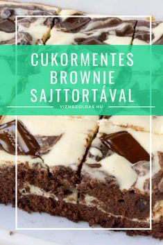 Cukormentes brownie sajttortával » Vízmegoldás Healthy Dishes, Healthy Recipes, Protein Desserts, Just Cooking, Cookie Recipes, Clean Eating, Food And Drink, Low Carb, Sweets