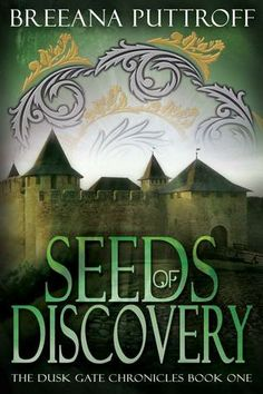 Seeds of Discovery (Dusk Gate Chronicles, #1) ebook