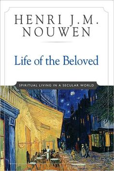 Henri Nouwen--the most life changing book I have read.