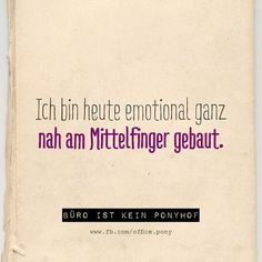 ^^ More interesting things and sayings b .- Mittelfinger … ^^ Weitere interessante Dinge und Sprüche bekommst du von Sehe… Middle finger … ^^ More interesting things and sayings you get from See – - Best Quotes, Funny Quotes, Funny Phrases, Words Quotes, Sayings, More Than Words, Statements, Thing 1, True Words