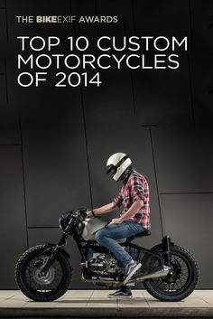 The winners of the 2014 Bike EXIF Awards have just been revealed. These are the most exciting custom motorcycles of the year, chosen by the readers of the world's most popular custom bike site. Are your favorites in there? by graciela Custom Motorcycle Builders, Custom Motorcycles, Custom Bikes, Cars And Motorcycles, Bmw Cafe Racer, Cafe Racer Style, R Cafe, Cafe Bike, Bmw Scrambler