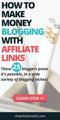 Want to learn how to make money blogging with affiliate links? These bloggers show you how it's done with 25 blog posts featuring affiliate links and their favorite affiliate programs for bloggers! #blogging #affiliatemarketing #makemoneyonline