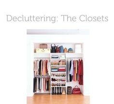 A MEGA guide with TONS of on getting your closet organized and under control ideas