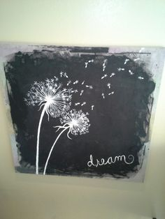 Instead of dream I would put wish. easy home decor. Tutorial on how to make a dandelion painting Painted Slate, Painted Rocks, Diy Canvas, Canvas Art, Slate Art, Slate Tiles, Dandelion Painting, Chalkboard Art, Painting Inspiration