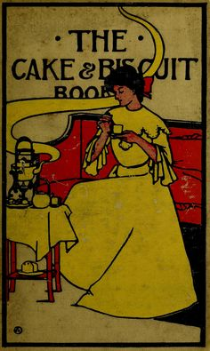 The Cake and Biscuit Book 1903