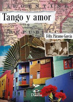Tango y amor / Félix Páramo García