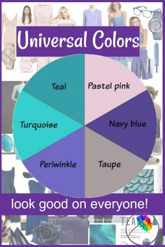 Universal Colors Can't make a color choice? Universal Colors look great on just about everyone!<br> Can't make a color choice? Universal Colors look great on just about everyone!