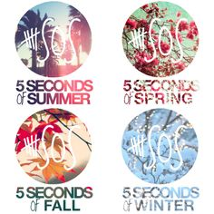 Haha. I like the spring one, how about you guys? Lol^^^The summer ones nice..Haha Get it BC they are 5 Seconds of Summer hahHa