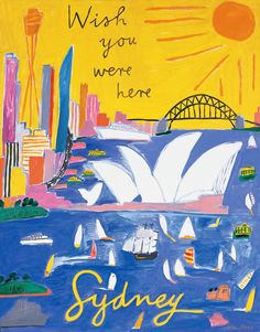 A beautiful digital reproduction of Postcard from Sydney I, wish you were here, printed on cotton rag, acid free, textured fine art paper. Hand signed and numbered by the artist. Australian Painters, Australian Artists, Kendo, Drawing For Kids, Painting For Kids, National Art School, Sydney, Melbourne, Travel Illustration