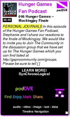 #PERSONAL #PODCAST  Hunger Games Fan Podcast    046 Hunger Games ? Mockingjay Finale    LISTEN...  http://podDVR.COM/?c=48adb279-b2c5-8b19-9b36-68b9bc2ecece