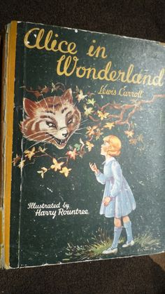 Alice's Adventures in Wonderland. Year: #Unknown. Country: #UK. Illustrations: Harry Rountree . Additional Info: Childrens Press prited edition. #book #cover #art