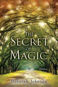 The Secret of Magic by Deborah Johnson, http://www.amazon.com/dp/0399157727/ref=cm_sw_r_pi_dp_ZXd0ub0CCV7C2