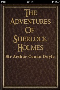 The Adventures of Sherlock Holmes by Sir Arthur Conan Doyle - Read aloud during the In The Footsteps of Sherlock Holmes EPIC Adventure.