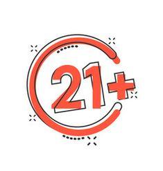 Twenty one plus icon in comic style 21 cartoon on vector